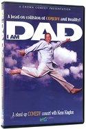 I Am a Dad