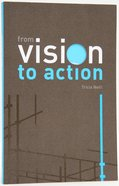 From Vision to Action (Alpha Course) Paperback