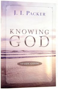 Knowing God (Study Guide)