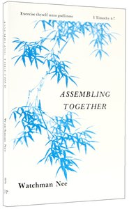 Assembling Together (#03 in Basic Lessons Series)