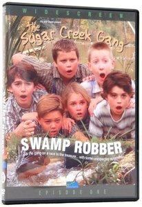 Swamp Robber (#01 in Sugar Creek Gang Series)