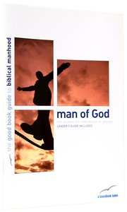 Man of God (10 Studies) (The Good Book Guides Series)