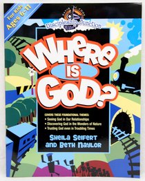 Where is God? (Discipleship Junction Series)