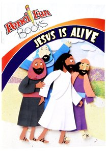 Jesus is Alive (Pencil Fun Books Series)