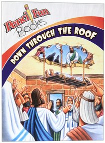 Down Through the Roof (Pencil Fun Books Series)