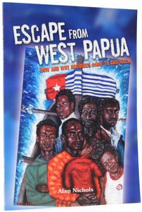 Escape From West Papua