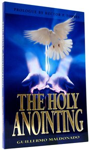 Buy the holy anointing by guillermo maldonado online the holy guillermo maldonado the holy anointing fandeluxe Image collections