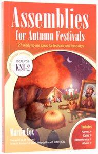 Assemblies For Autumn Festivals