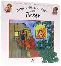 Knock on the Door With Peter (Action Rhyme Series)