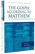 The Gospel According to Matthew (Pillar New Testament Commentary Series) Hardback