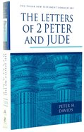 The Letters of 2 Peter and Jude (Pillar New Testament Commentary Series) Hardback
