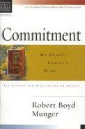 Commitment (Christian Basics Bible Study Series) Paperback