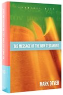 The Message of the New Testament Hardback