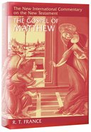 The Gospel of Matthew (New International Commentary On The New Testament Series)