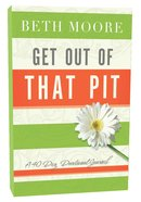 Get Out of That Pit (Devotional Journal) Hardback