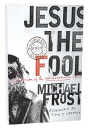 Jesus the Fool Paperback