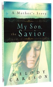 My Son, the Saviour
