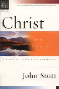 Christ (Christian Basics Bible Study Series)