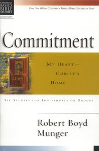Commitment (Christian Basics Bible Study Series)