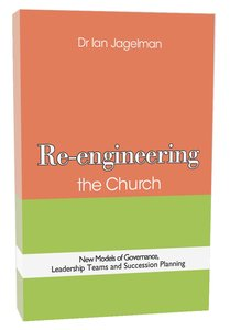 Re-Engineering the Church