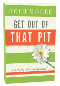 Get Out of That Pit (Devotional Journal)