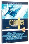 Changes/Follow the Leader DVD