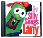 Silly Songs With Larry (Veggie Tales Music Series) CD
