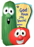 God Made You Special (Veggie Tales (Veggietales) Series) Board Book