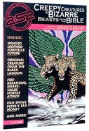 2: 52  Creepy Creatures and Bizarre Beasts From the Bible (2 52 Bible Series) Paperback