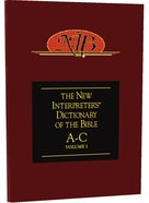 A-C (#01 in The New Interpreters Dictionary Of The Bible Series)