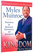 Kingdom Principles (#02 in Understanding The Kingdom Series) Paperback