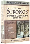 The New Strong's Exhaustive Concordance (KJV Based) (Nelson's Super Value Series) Hardback