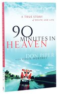 90 Minutes in Heaven Paperback