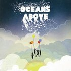 Oceans Above CD
