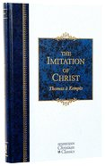 Imitation of Christ (Hendrickson Christian Classics Series) Hardback