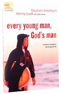 Every Man: Every Young Man, God's Man (Every Young Mans Series) Paperback