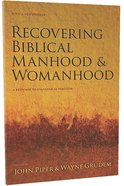 Recovering Biblical Manhood and Womanhood Paperback