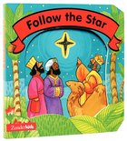 Follow the Star (Christmas Board Books Series) Board Book