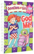 Devotions For Girls (Ages 10-12) (God And Me Series) Paperback