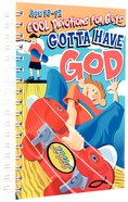 Gotta Have God (Boys Aged 10-12)