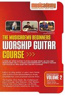 Musicademy: Beginner's Worship Guitar Volume 2