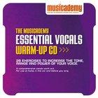 Musicademy: Essential Vocals Warm-Up CD CD