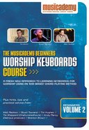 Musicademy: Beginner's Worship Keyboard Volume 2