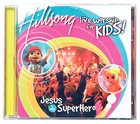 Hillsong Kids 2004: Jesus is My Superhero CD