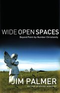 Wide Open Spaces Paperback