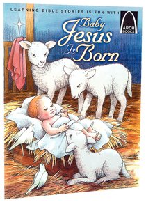 Baby Jesus is Born (Arch Books Series)