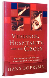 Violence, Hospitality, and the Cross