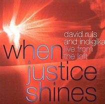 When Justice Shines