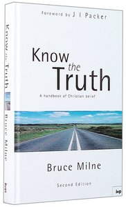 Know the Truth (2nd Edition)