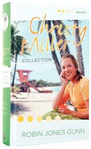 Christy Miller Collection Volume 2 (Christy Miller Series)